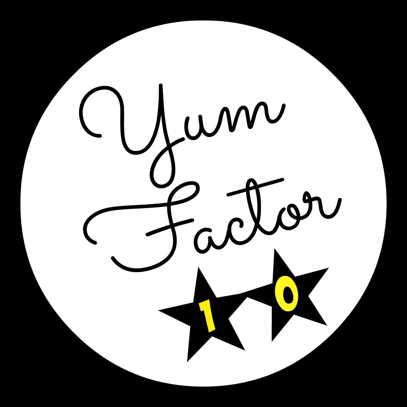 Yum Factor 10